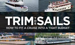 Trim the Sails - How to Fit a Cruise into a Tight Budget