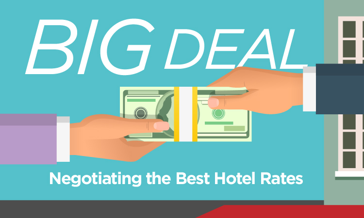 Big Deal — Negotiating the Best Hotel Rates