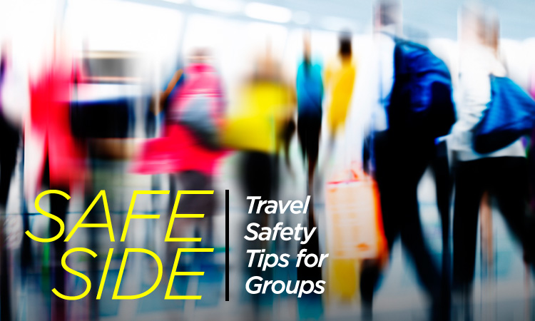 Safe Side — Travel Safety Tips for Groups