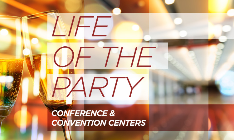 Life of the Party — Iowa Conference and Convention Centers