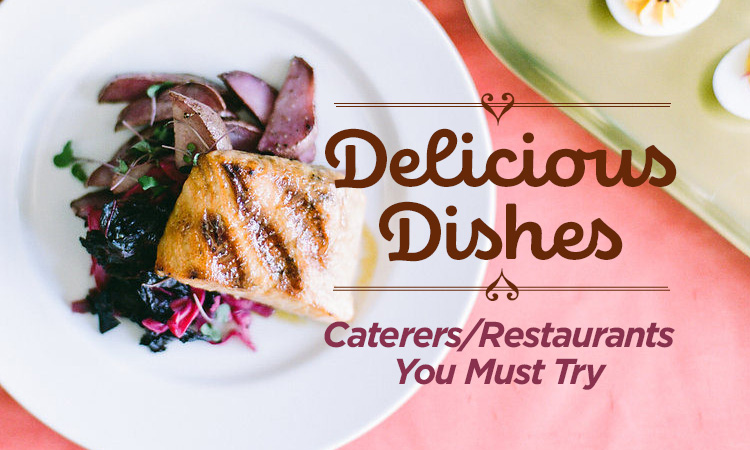 Delicious Dishes — Iowa Caterers You Must Try