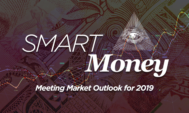 Smart Money — Meeting Market Outlook for 2019
