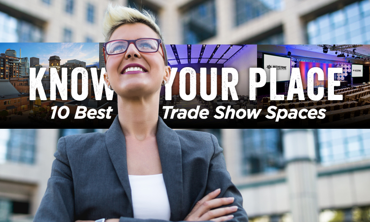 Know Your Place — 10 Best Trade Show Spaces in Iowa