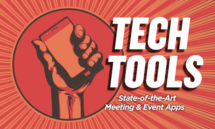 Tech Tools — State-of-the-Art Meeting & Event Apps