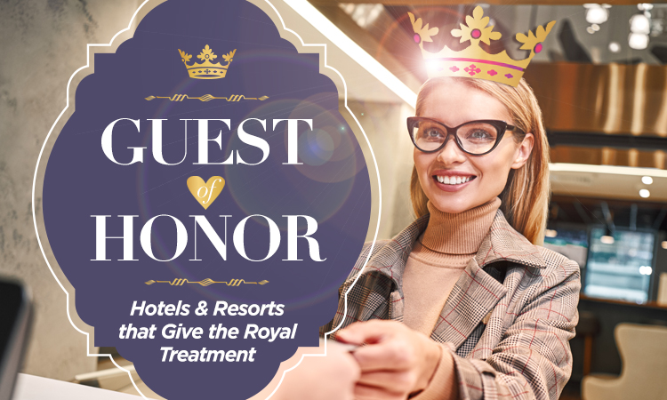 Guest of Honor — Wisconsin Hotels & Resorts that Give the Royal Treatment
