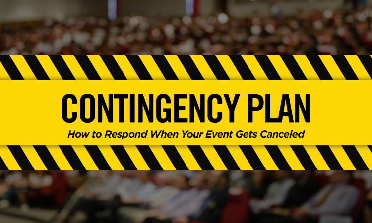 Contingency Plan — How to Respond When Your Event Gets Canceled