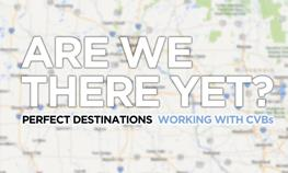 Are we there yet? Choosing the perfect Iowa meeting and event destination and working with CVBs