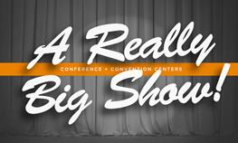 A Really Big Show - Colorado Conference and Convention Centers