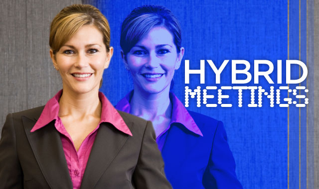 Hybrid Meetings — Successfully combining physical and virtual attendance