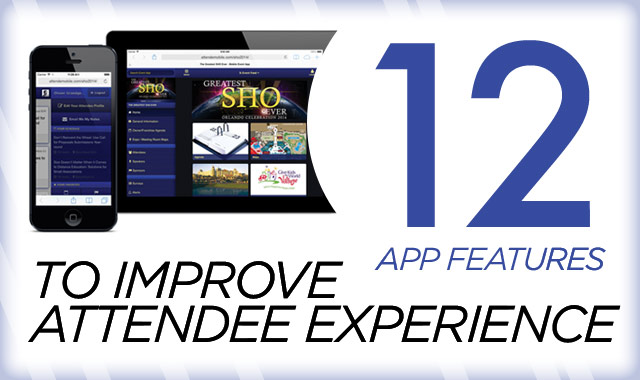 12 App Features that Improve Attendee Experience