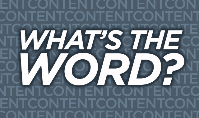 What's the Word? Successful Ways to Market Content to Boost Your Biz.