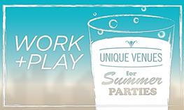 Work + Play - Colorado Unique Venues for Summer Parties