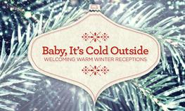Baby, It's Cold Outside - Welcoming Warm Winter Iowa Receptions