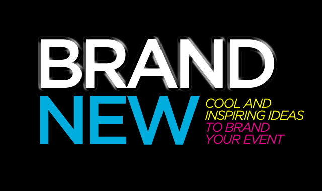 Brand New  — Cool and Inspiring Ideas to Build Your Event