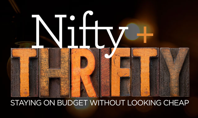 Nifty + Thrifty — Staying on Budget Without Looking Cheap