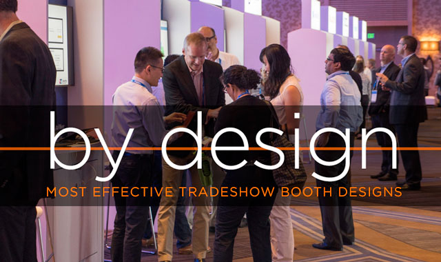 By Design — Most Effective Tradeshow Booth Designs